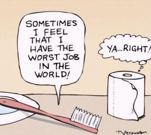 Dental Cartoon The Worst Job in the World