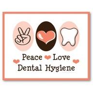 peace love and dental hygiene